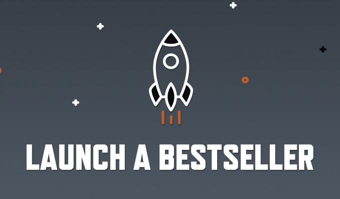 Launch a Bestseller