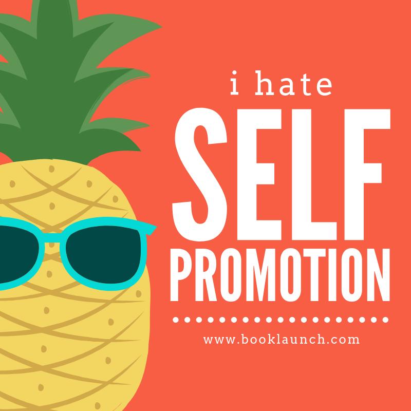 I Hate Self Promotion