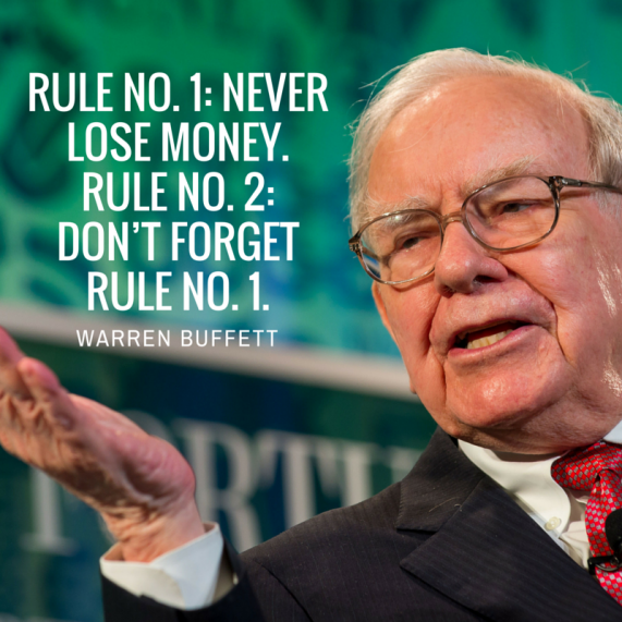 Warren Buffett - Rule 1 and 2