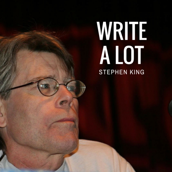 Stephen King - Write a Lot