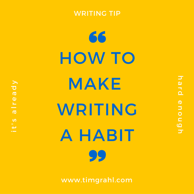 Make Your Writing a Habit