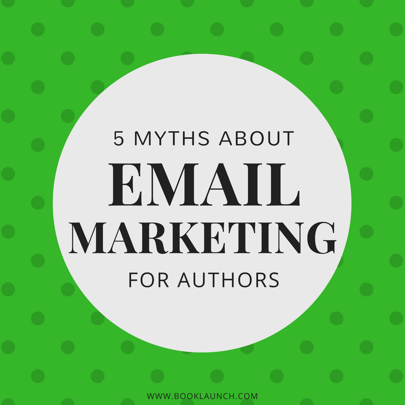 5 Myths About Email Marketing for Authors