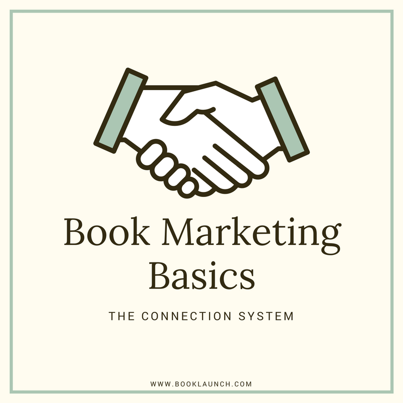 Book Marketing Basics: The Connection System