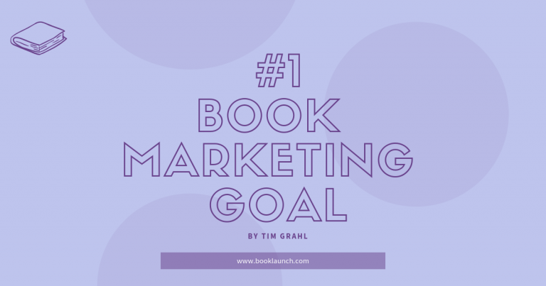#1 Goal of Book Marketing