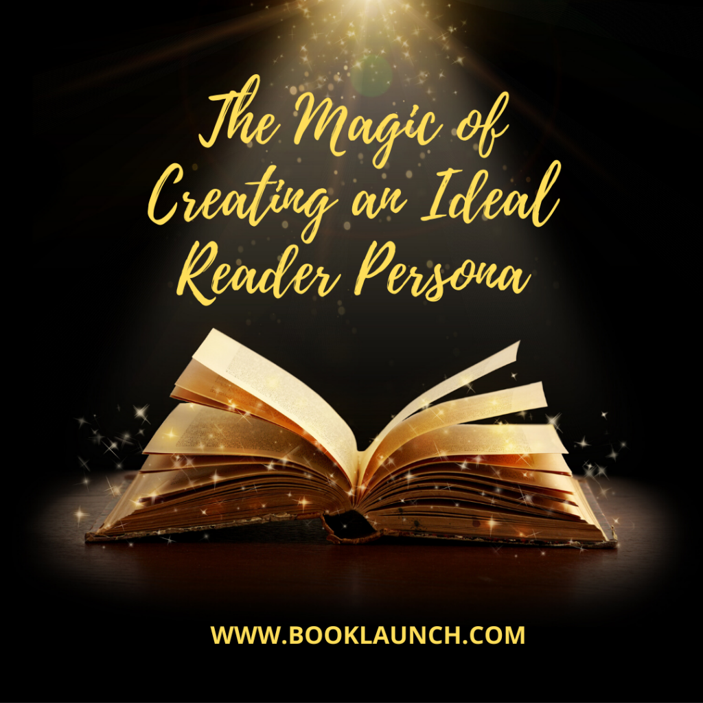 The Magic of Creating an Ideal Reader Persona